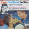 Cover: Conny Froboess - Conny Froboess / Sag mir was du denkst (mit Peter Kraus)/Das geht die Leute gar nichts an (mit Rex Gildo)