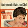 Cover: Carmela Corren - Carmela Corren / Abschied nehmen tut so weh /  Ich brauch nicht viel zum Glück