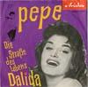 Cover: Dalida - Dalida / Pepe / Die Straße des Lebens
