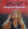 Cover: Dalida - Dalida / Am Tag als der Regen kam / Um nicht allein zu sein