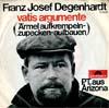 Cover: Franz Josef Degenhardt - Franz Josef Degenhardt / Vatis Argumente (Ärmel aufkrempeln - zupacken - aufbauen)/ P.T. aus Arizona