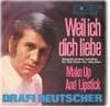 Cover: Drafi Deutscher - Drafi Deutscher / Weil ich dich liebe (WgWam) / Make Up And Lipstick