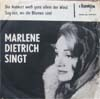 Cover: Marlene Dietrich - Marlene Dietrich / Die Antwort weiss ganz allein der Wind / Sag mir wo die Blumen sind