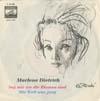 Cover: Marlene Dietrich - Marlene Dietrich / Sag mir wo die Blumen sind / Die Welt war jung (Le Chevalier de Paris)