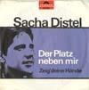 Cover: Sacha Distel - Sacha Distel / Der Platz neben mir / Zeig deine Hände