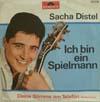 Cover: Sacha Distel - Sacha Distel / Deine Stimme am Telefon / Ich bin ein Spielmann