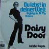 Cover: Daisy Door - Du lebst in deiner Welt /  Jericho Angels (Orch. Peter Thomas, instr.)