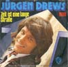 Cover: Jürgen Drews - Jürgen Drews / Zeit ist eine lange Straße / Bleib