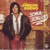 Cover: Jürgen Drews - Jürgen Drews / Schulschlus  / Jerry