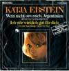 Cover: Katja Ebstein - Katja Ebstein / Wein nicht um mich Argentinien (Dont Cry For Me Argentina) / Ich wär wirklich gut für Dich