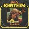 Cover: Katja Ebstein - Katja Ebstein / Diese Welt / Alle Menschen auf der Erde