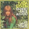 Cover: Katja Ebstein - Katja Ebstein / Ein Indio-Junge aus Peru / Und dein Zug der geht in fünf Minuten