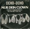 Cover: Echo-Echo - Nur Dein Clown (Only You) / Gertrud das Mammut