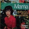 Cover: Margot Eskens - Margot Eskens / Mama / Bald schon sehn wir uns wieder