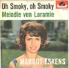 Cover: Margot Eskens - Oh Smoky Oh Smoky / Melodie von Laramie
