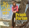 Cover: Frank Farian - Frank Farian / So muss Liebe sein (Smoke Gets In Your Eyes) / Immer frag ich nach dir