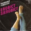 Cover: Rainhard Fendrich - Rainhard Fendrich / Errobict Sierobict /Errobict Sierobict (instr.)