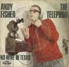 Cover: Fisher, Andy - The Telephone / No Wine In Texas