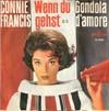 Cover: Connie Francis - Connie Francis / Wenn Du gehst / Gondola D´amore