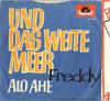 Cover: Freddy (Quinn) - Freddy (Quinn) / Alo ahe / Und das weite Meer