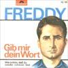 Cover: Freddy (Quinn) - Freddy (Quinn) / Wie schön daß du wieder zu Hause bist / Gib mir dein Wort
