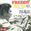 Cover: Freddy (Quinn) - Freddy (Quinn) / Deine Welt - Meine Welt  (Fernseh-Lotterie 1968) /