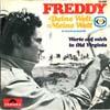 Cover: Freddy (Quinn) - Freddy (Quinn) / Deine Welt, meine Welt (Das Lied der Fernseh-Lotterie 1968) / Warte auf mich in Old Virginia