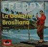 Cover: Freddy (Quinn) - Freddy (Quinn) / La Guitarra Brasiliana / Weit ist der Weg