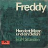 Cover: Freddy (Quinn) - Freddy (Quinn) / Hundert Mann und ein Befehl / In 24 Stunden