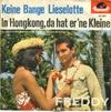 Cover: Freddy (Quinn) - Freddy (Quinn) / Keine Bange Lieselotte / In Hong Kong Da hat  er ne Kleine