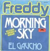 Cover: Freddy (Quinn) - Morning Sky / El Gaucho