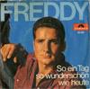 Cover: Freddy (Quinn) - Freddy (Quinn) / So ein Tag so wunderschön wie heute / Vergangen, vergessen, vorüber