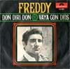 Cover: Freddy (Quinn) - Freddy (Quinn) / Don Diri Don / Vaya Con Dios (spanisch gesungen)