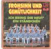 Cover: Fussball - Fussball / Frohsinn und Gemütlichkeit / Ich bring dir heut ein Ständchen