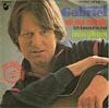 Cover: Gunter Gabriel - Gunter Gabriel / Oh nur mit dir (Oh Lonsome Me) / Baby gib Gas