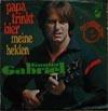 Cover: Gunter Gabriel - Gunter Gabriel / Papa trinkt Bier / Meine Helden