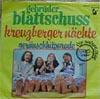 Cover: Gebrüder Blattschuss - Gebrüder Blattschuss / Kreuzberger Nächte / Geräuschhitparade
