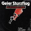 Cover: Geier Sturzflug - Geier Sturzflug / Bruttosozialprodukt / Frueher oder spaeter