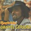 Cover: Danyel Gerard - Danyel Gerard / Harlekin / Sie war nicht schön
