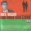 Cover: Rex Gildo - Rex Gildo / Das Ende der Liebe (Tell Laura I Love Her / Minnetonka Mady