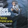 Cover: Rex Gildo - Rex Gildo / Fiesta Mexicana / Mit gebundenen Händen