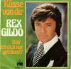Cover: Rex Gildo - Rex Gildo / Küsse von Dir (Save Your Kisses For Me) /  Hab ich dich nur geträumt ?