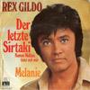 Cover: Rex Gildo - Rex Gildo / Der letzte Sirtaki (Komm Melina tanz mit mir) / Melanie