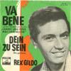 Cover: Rex Gildo - Rex Gildo / Dein zu sein (We Got Love) / Va Bene*