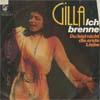 Cover: Gilla - Gilla / Ich brenne / Du bist nicht die erste Liebe