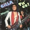 Cover: Gilla - Gilla / Tu es / Worte