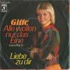 Cover: Gitte - Gitte / Alle wollen nur das eine (Loco Por Ti) / Liebe zu dir