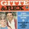 Cover: Gitte und Rex Gildo - Gitte und Rex Gildo / Zwei auf einer Bank / Wunderland der großen Liebe