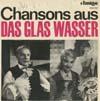 Cover: Das Glas Wasser - Das Glas Wasser / Chansons aus Das Glas Wasser