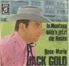 Cover: Jack Gold - Jack Gold / In Montana blühn jetzt die Rosen / Rose-Marie